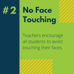 #2 No Face Touching