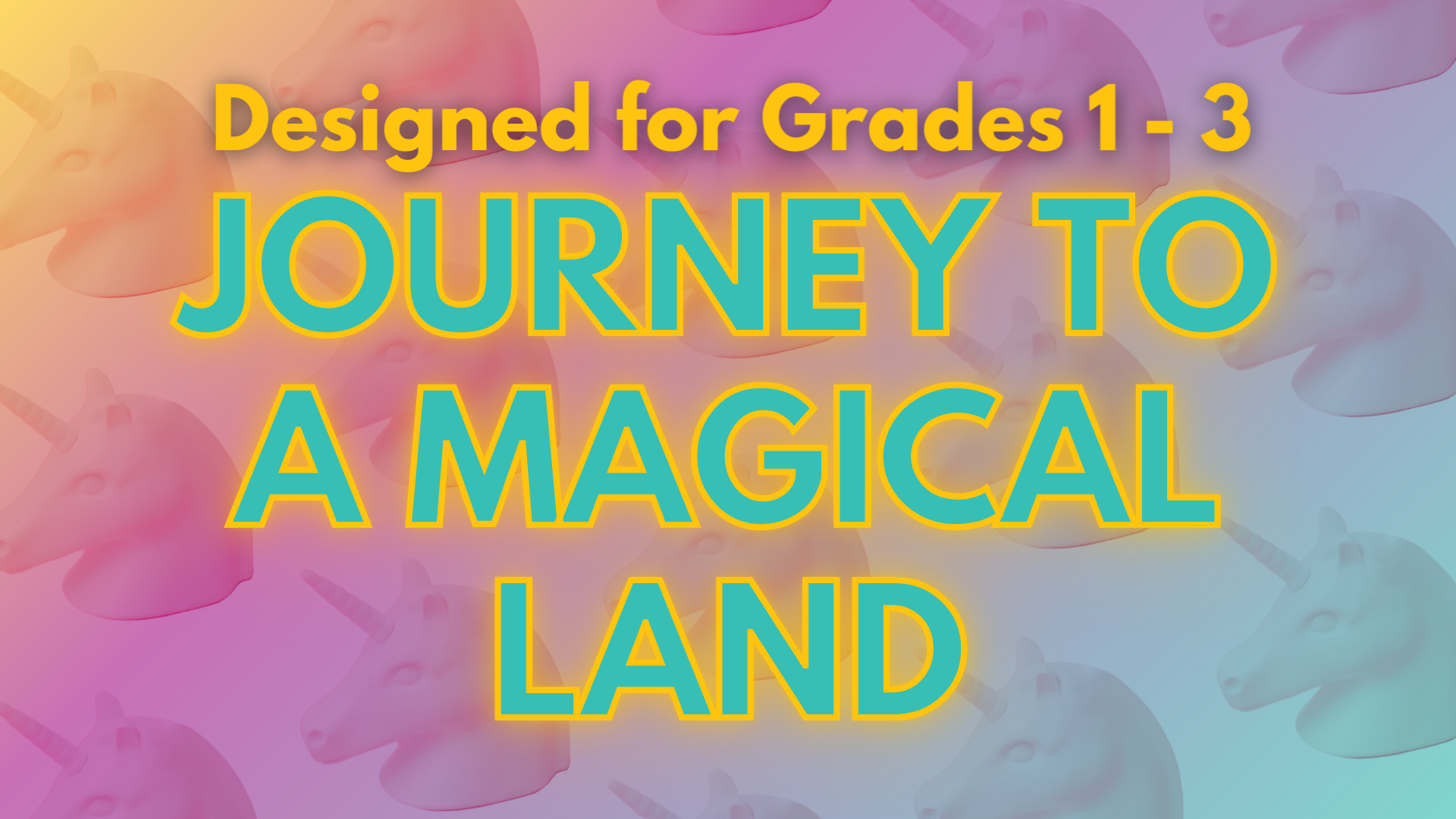 Journey to a Magical Land for Grades 1 - 3